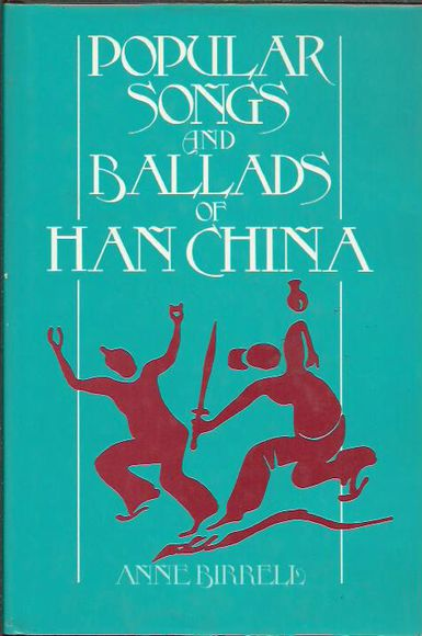 Popular Songs and Ballads in Han China
