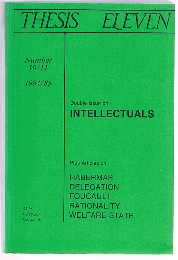 Thesis Eleven, No. 10/11: Double Issue on Intellectuals