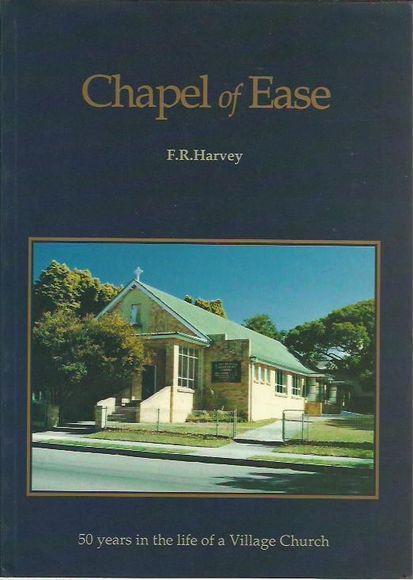 Chapel of Ease: 50 Years in the Life of a Village Church