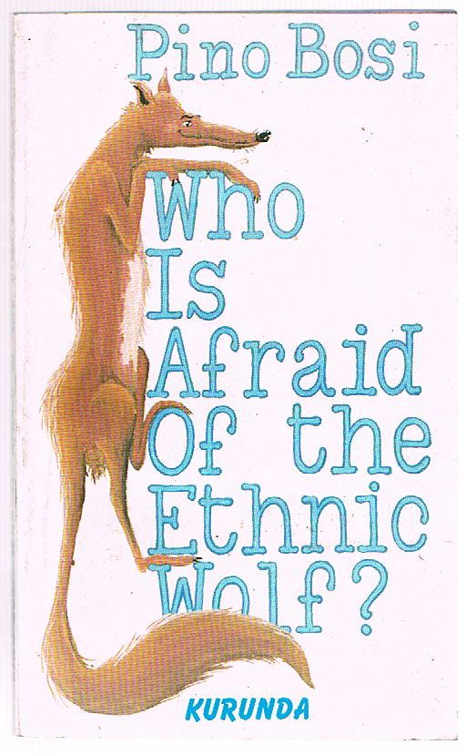 Who Is Afraid of the Ethnic Wolf?