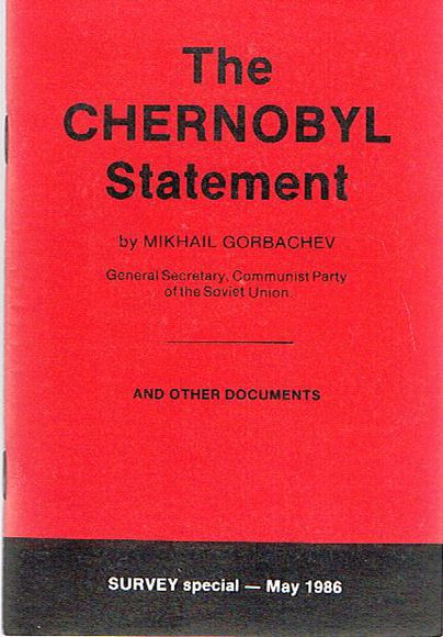 The Chernobyl Statement and Other Documents