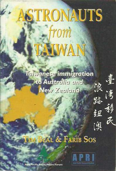 Astronauts from Taiwan: Taiwanese immigration to Australia and New Zealand