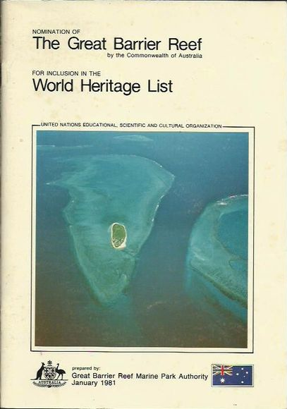 Nomination of The Great Barrier Reef for Inclusion in the World Heritage List