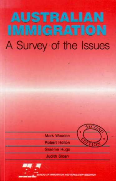 Australian Immigration: A Survey of the Issues