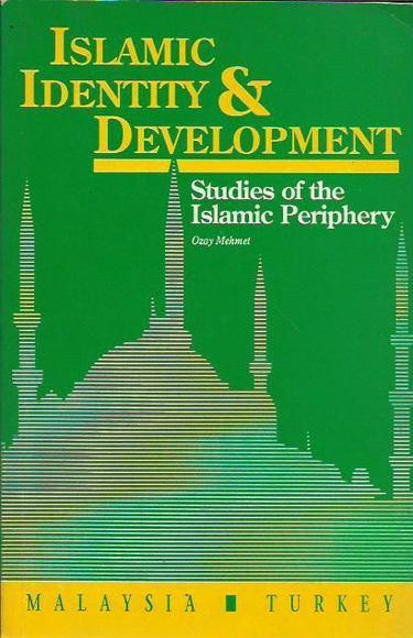 Islamic Identity and Development. Studies of the Islamic Periphery