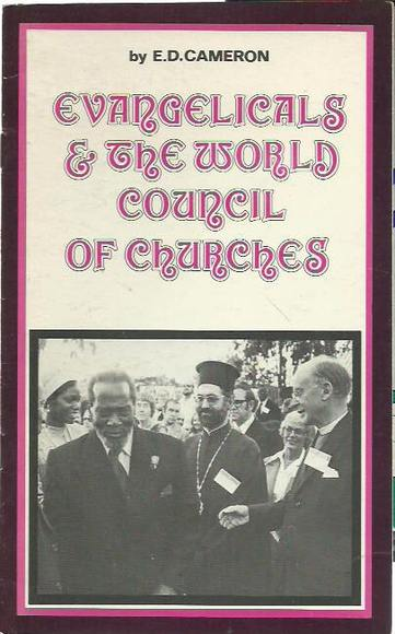 Evangelicals & The World Council of Churches