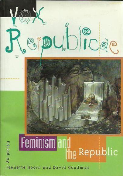 Vox Republicae: Feminism and the Republic