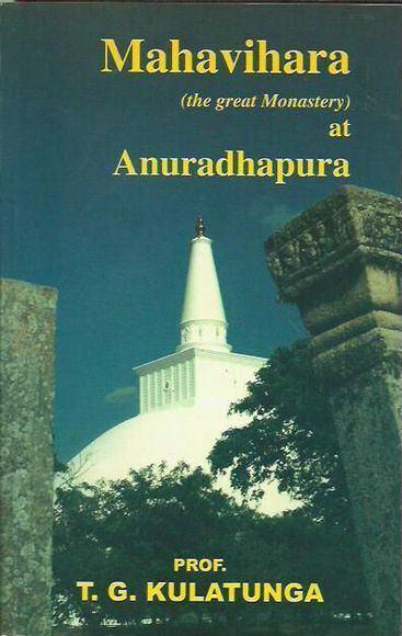 Mahavihara (the great monastery) at Anuradhapura