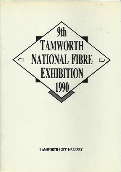 9th Tamworth National Fibre Exhibition 1990, Oct 19 - Nov 18