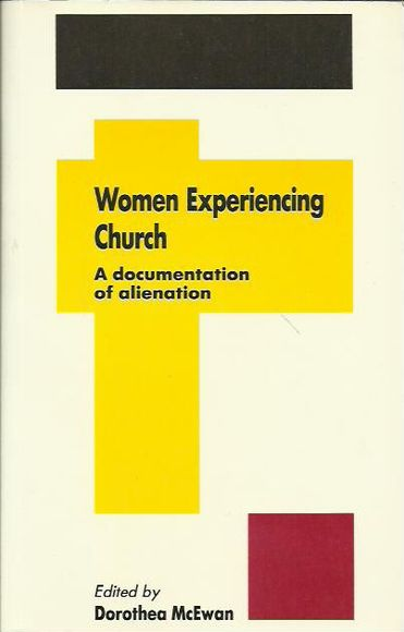 Women Experiencing Church: A Documentation of Alienation