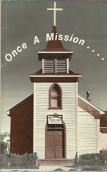 Once a Mission...A History of St. Joseph