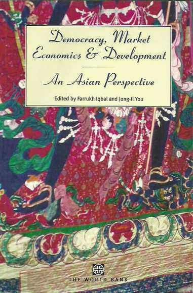 Democracy, Market Economics, and Development: An Asian Perspective