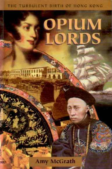 Opium Lords China 1832-42
