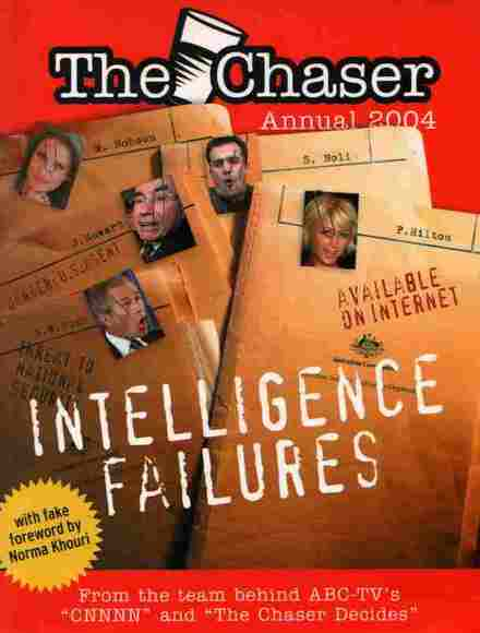 The Chaser Annual 2004: Intelligence Failures