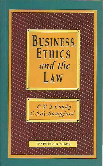 Business, Ethics and the Law