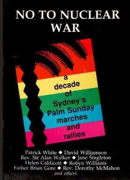 No to Nuclear War: A decade of Sydney