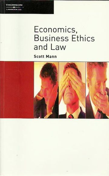 Economics, Business Ethics and Law