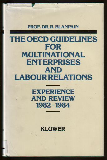 The OECD Guidelines for Multinational Enterprises and Labour Relations: Experience and Review 1982-1984