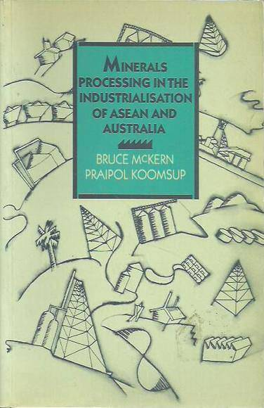 Minerals Processing in the Industrialisation of ASEAN and Australia