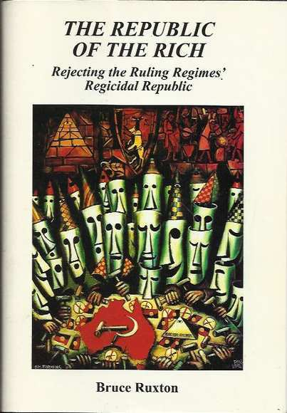 The Republic of the Rich: Rejecting the Ruling Regimes