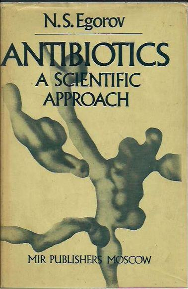Antibiotics: A Scientific Approach