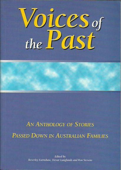 Voices of the Past: An Anthology of Stories Passed Down in Australian Families