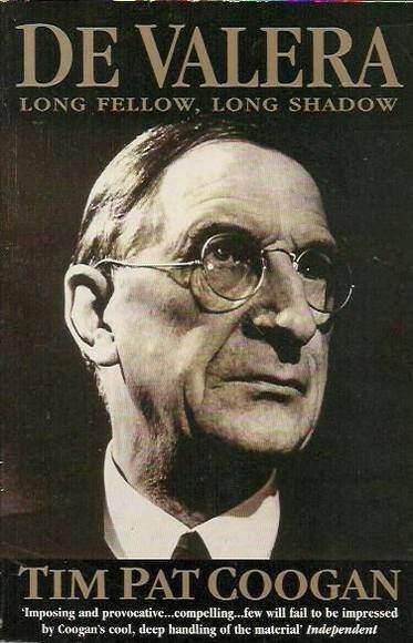 De Valera: Long Fellow, Long Shadow