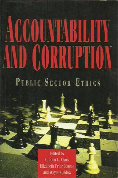 Accountability and Corruption: Public Sector Ethics