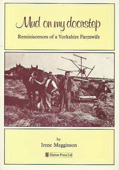 Mud on My Doorstep: Reminiscences of a Yorkshire Farmwife