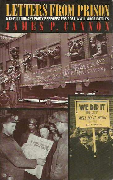 Letters from Prison: A Revolutionary Party Prepares for Post-WWII Labor Battles
