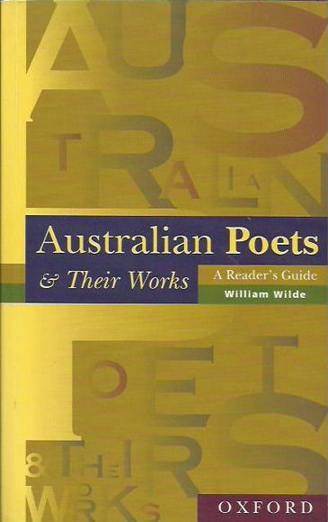 Australian Poets and Their Works: A Reader