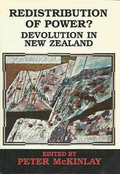 Redistribution of Power? Devolution in New Zealand