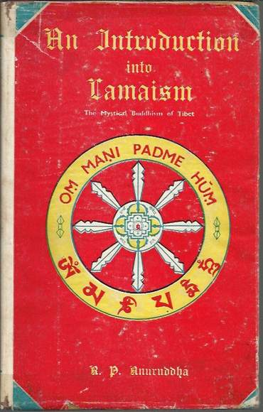 An Introduction into Lamaism: The Mystical Buddhism of Tibet