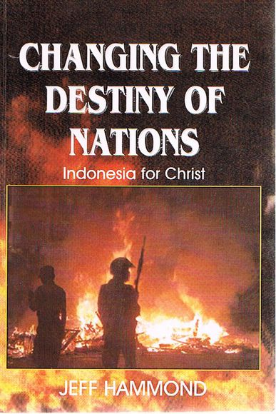 Changing the Destiny of Nations: Indonesia for Christ