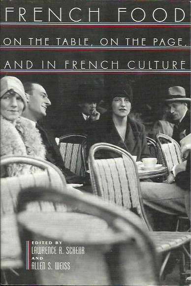 French Food on the Table, on the Page, and in French Culture