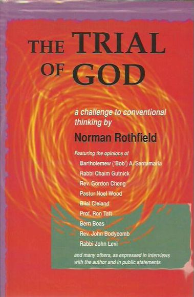 The Trial of God: A Challenge to Conventional Thinking