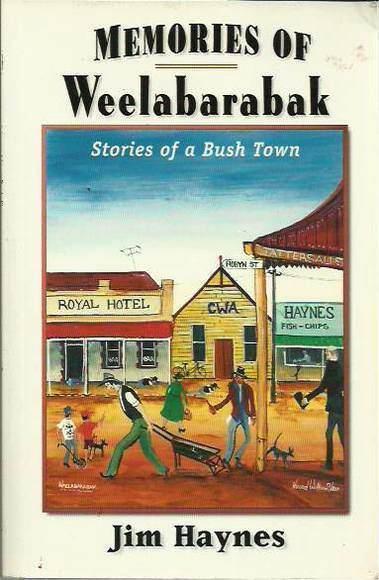 Memories of Weelabarabak: Stories of a Bush Town