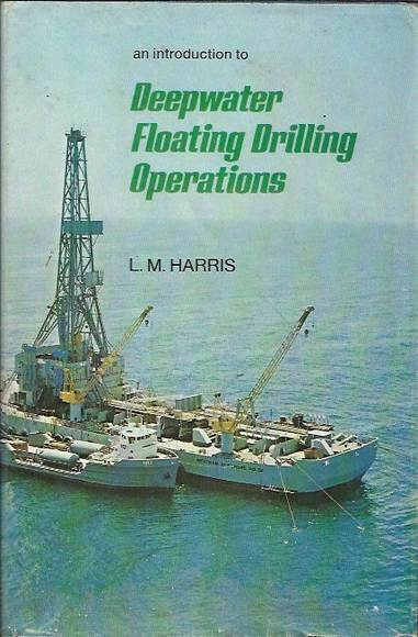 An Introduction to Deepwater Floating Drilling Operations