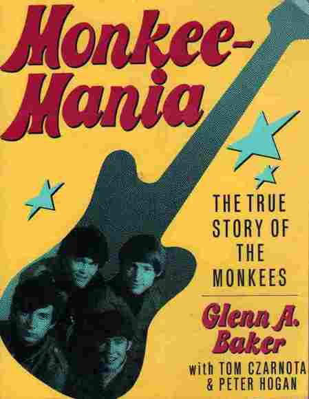 Monkee-Mania: The True Story of the Monkees