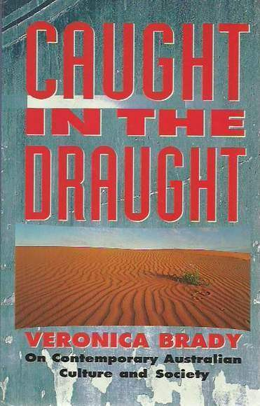 Caught in the Draught: On Contemporary Australian Culture and Society
