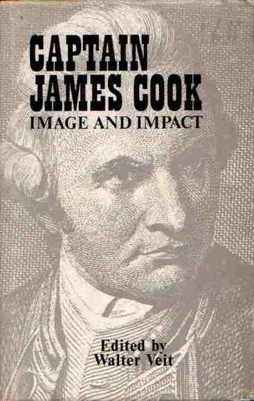 Captain James Cook: Image and Impact. South Seas Discoveries and the World of Letters