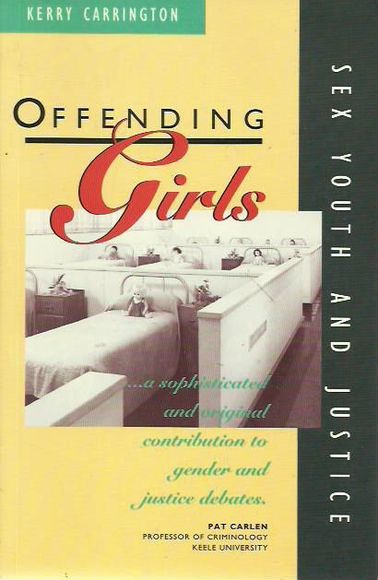 Offending Girls: Sex, Youth and Justice