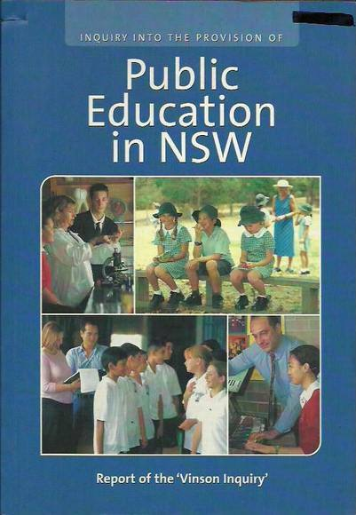 Inquiry into the Provision of Public Education in NSW: Report of the 'Vinson Inquiry'