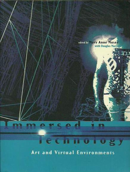 Immersed in Technology: Art and Virtual Environments