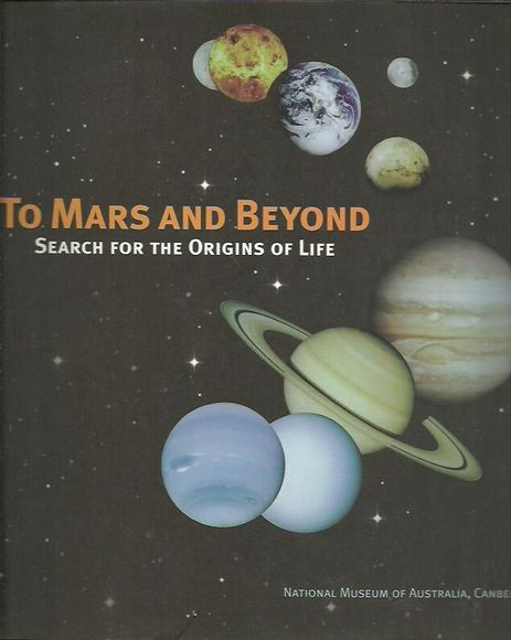 To Mars and Beyond: Search for the Origins of Life