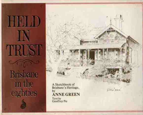 Held in Trust: Brisbane in the eighties
