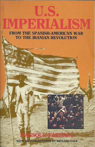 U.S. Imperialism: From the Spanish-American War to the Iranian Revolution