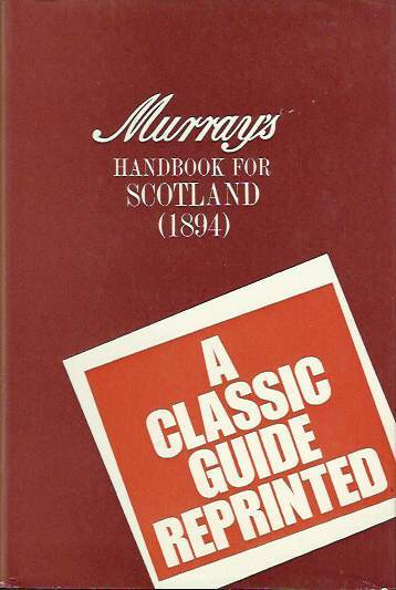 Murray's Handbook For Scotland (1894)