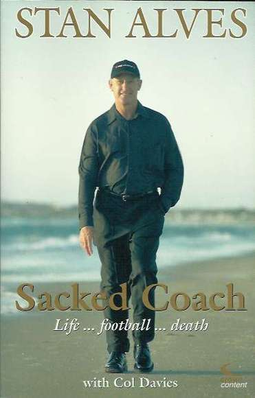 Sacked Coach: Life...football...death