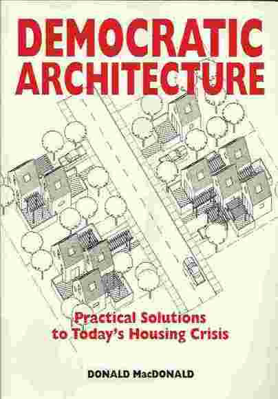Democratic Architecture: Practical Solutions to Today